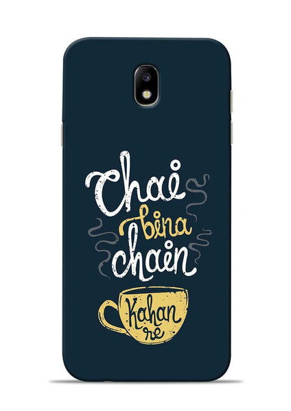 Chai Bina Chain Kaha Re Samsung Galaxy J7 Pro Mobile Back Cover