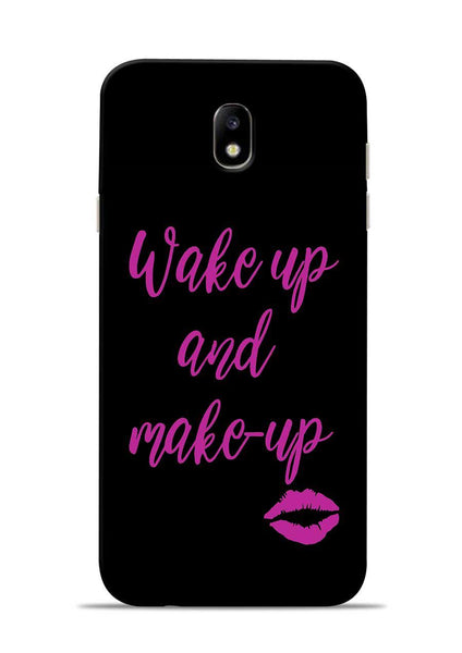 Wake Up Make Up Samsung Galaxy J7 Pro Mobile Back Cover