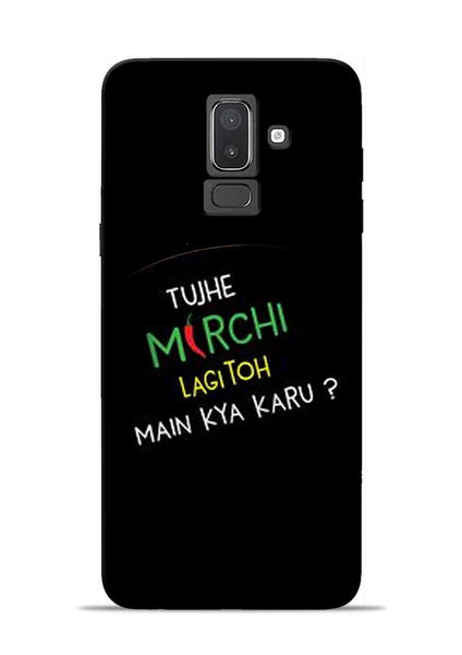 Mirchi Lagi To Samsung Galaxy J8 Mobile Back Cover
