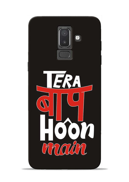 Tera Baap Hoon Samsung Galaxy J8 Mobile Back Cover