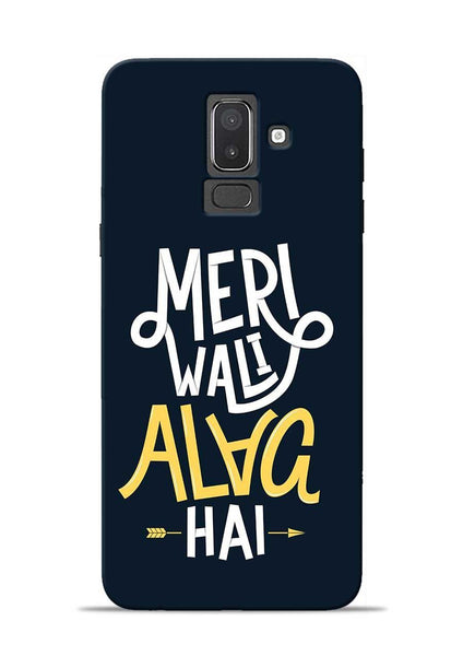 Meri Wali Alag Hai Samsung Galaxy J8 Mobile Back Cover