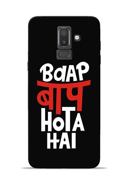 Baap Baap Hota Hai Samsung Galaxy J8 Mobile Back Cover