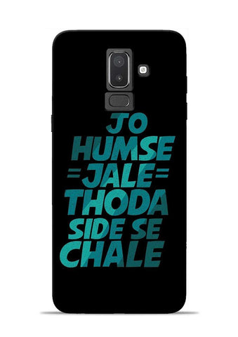 Jo Humse Jale Samsung Galaxy J8 Mobile Back Cover