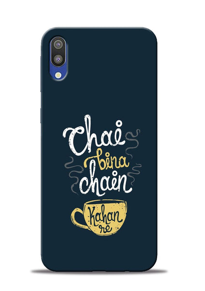 Chai Bina Chain Kaha Re Samsung Galaxy M10 Mobile Back Cover