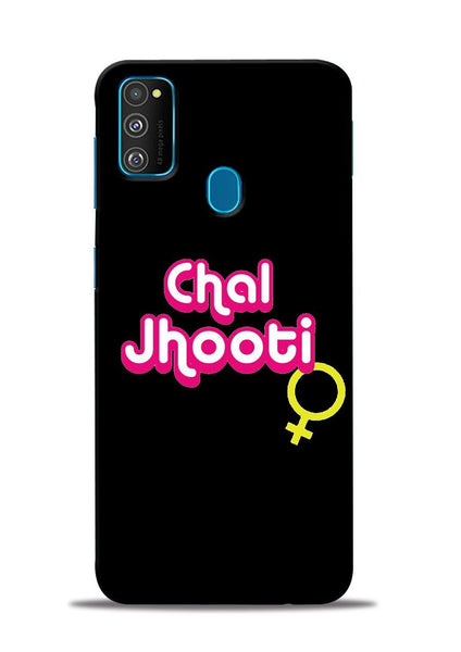 Chal Jhooti Samsung Galaxy M30s Mobile Back Cover