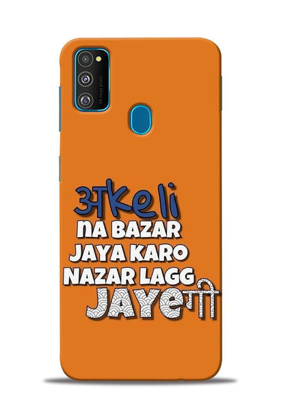 Akeli Na Jaya Karo Samsung Galaxy M31 Mobile Back Cover