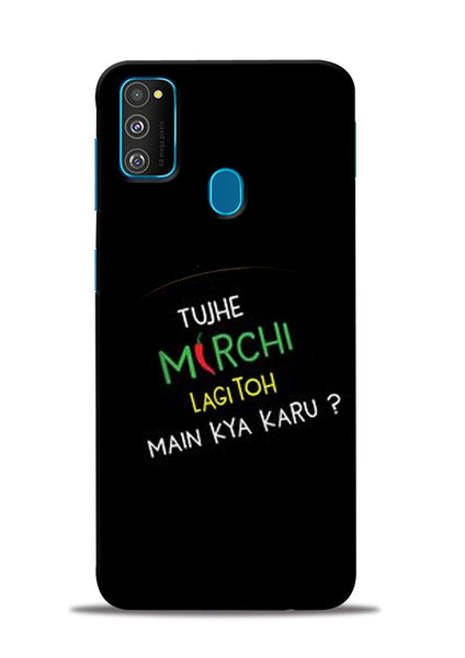Mirchi Lagi To Samsung Galaxy M31 Mobile Back Cover