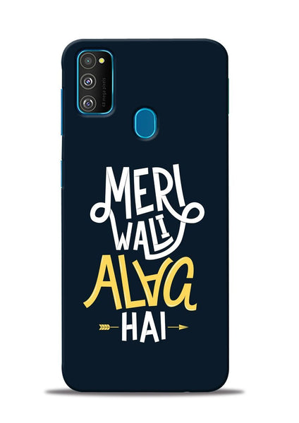 Meri Wali Alag Hai Samsung Galaxy M31 Mobile Back Cover