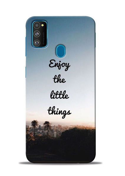 Enjoy The Little Things Samsung Galaxy M31 Mobile Back Cover