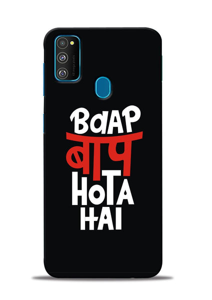 Baap Baap Hota Hai Samsung Galaxy M31 Mobile Back Cover