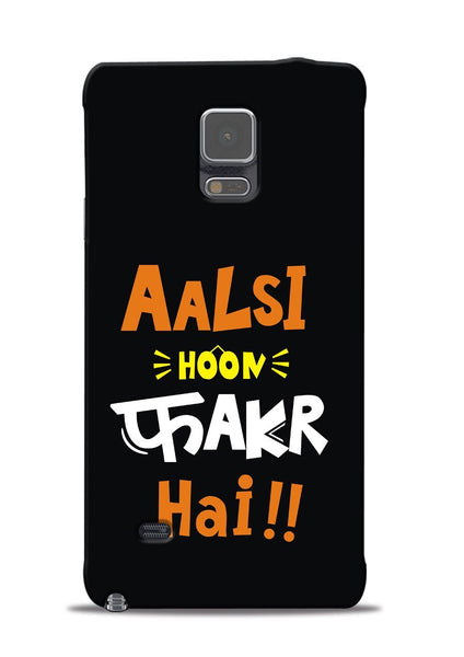 Aalsi Hoon Fakar Hai Samsung Galaxy Note 4 Mobile Back Cover