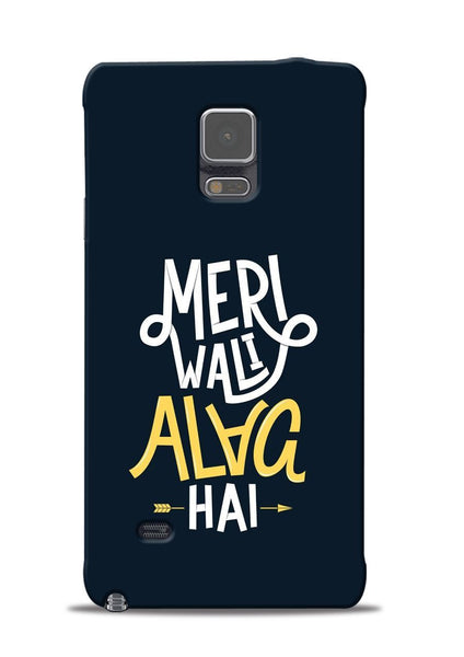 Meri Wali Alag Hai Samsung Galaxy Note 4 Mobile Back Cover