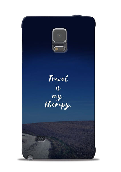 Travel Is My Therapy Samsung Galaxy Note 4 Mobile Back Cover