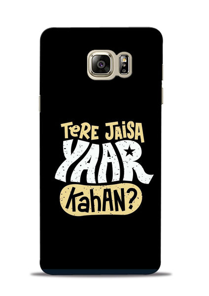 Tere Jaise Yaar kaha Samsung Galaxy Note 5 Mobile Back Cover