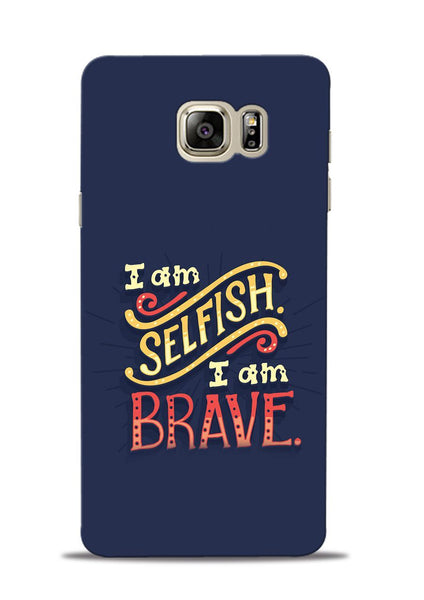 Selfish Brave Samsung Galaxy Note 5 Mobile Back Cover