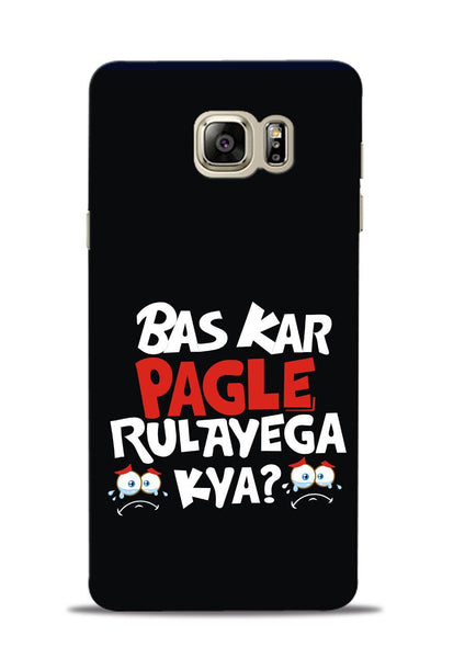 Bas Kar Pagle Rulayega Kya Samsung Galaxy Note 5 Mobile Back Cover