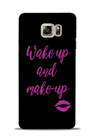 Wake Up Make Up Samsung Galaxy Note 5 Mobile Back Cover