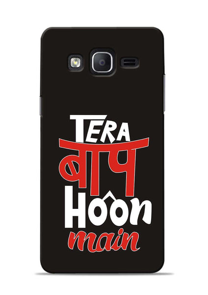 Tera Baap Hoon Samsung Galaxy On7 Mobile Back Cover