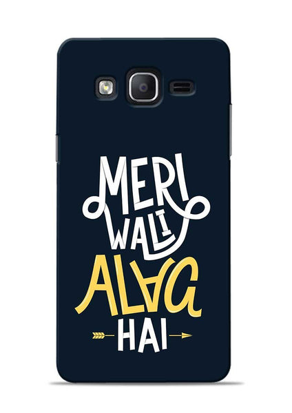 Meri Wali Alag Hai Samsung Galaxy On7 Mobile Back Cover