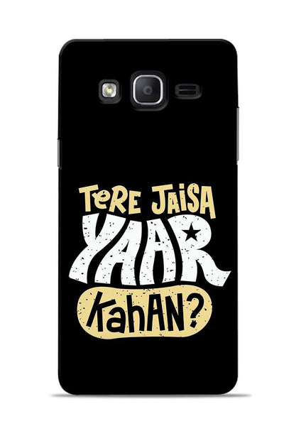 Tere Jaise Yaar kaha Samsung Galaxy On7 Mobile Back Cover