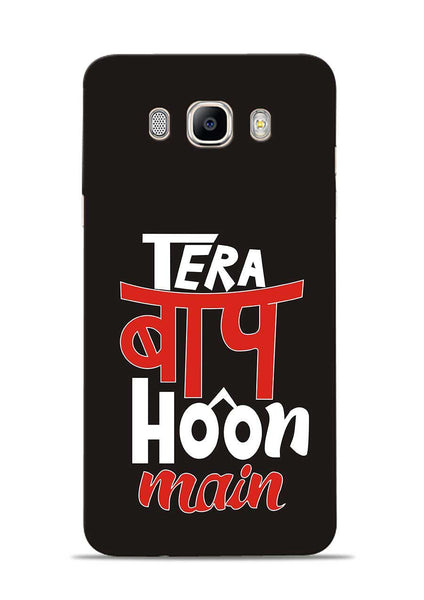 Tera Baap Hoon Samsung Galaxy On8 Mobile Back Cover