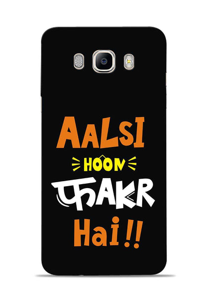 Aalsi Hoon Fakar Hai Samsung Galaxy On8 Mobile Back Cover