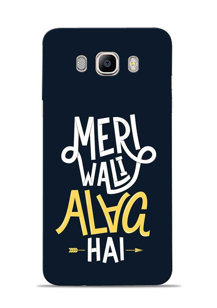 Meri Wali Alag Hai Samsung Galaxy On8 Mobile Back Cover