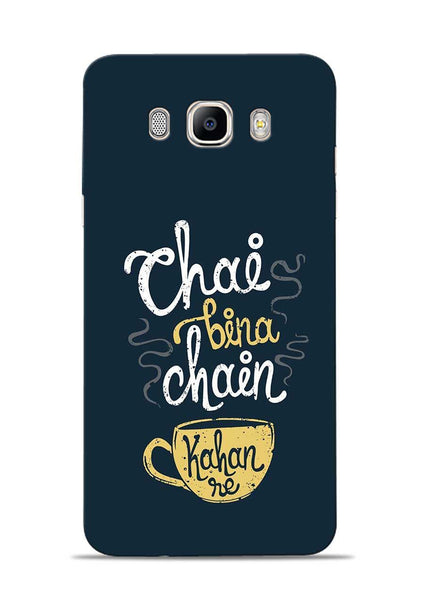 Chai Bina Chain Kaha Re Samsung Galaxy On8 Mobile Back Cover