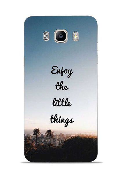 Enjoy The Little Things Samsung Galaxy On8 Mobile Back Cover