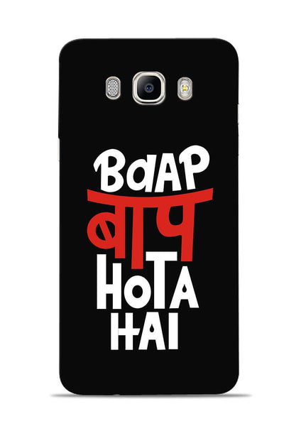 Baap Baap Hota Hai Samsung Galaxy On8 Mobile Back Cover