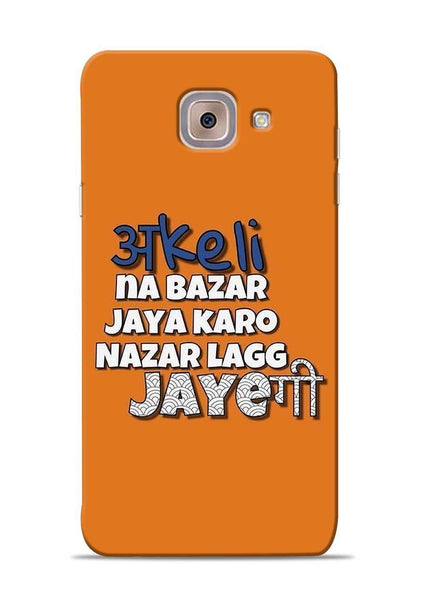 Akeli Na Jaya Karo Samsung Galaxy On Max Mobile Back Cover