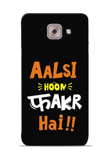Aalsi Hoon Fakar Hai Samsung Galaxy On Max Mobile Back Cover