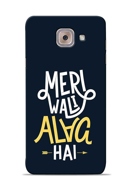 Meri Wali Alag Hai Samsung Galaxy On Max Mobile Back Cover