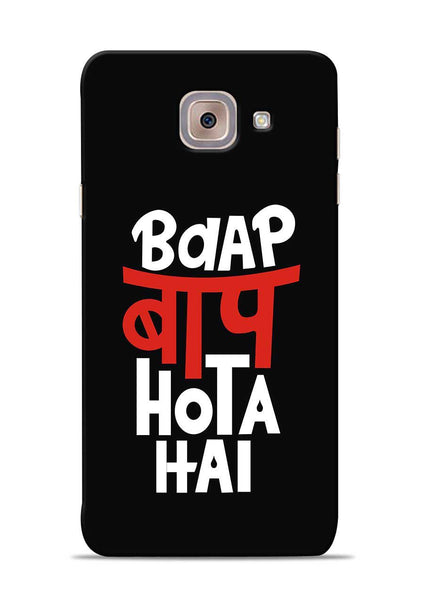 Baap Baap Hota Hai Samsung Galaxy On Max Mobile Back Cover