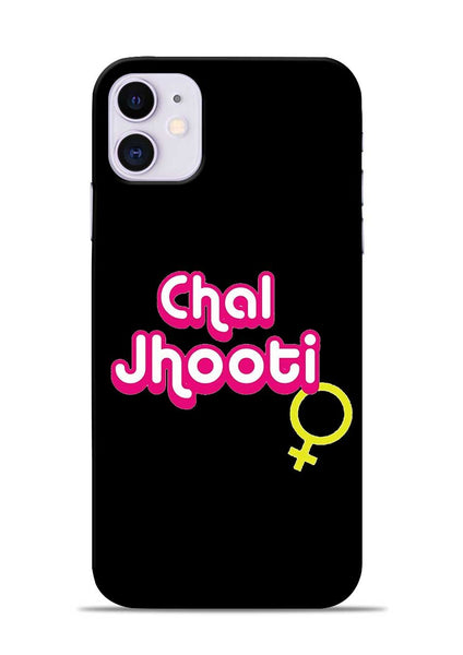 Chal Jhooti iPhone 11 Mobile Back Cover