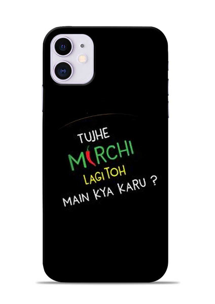 Mirchi Lagi To iPhone 11 Mobile Back Cover