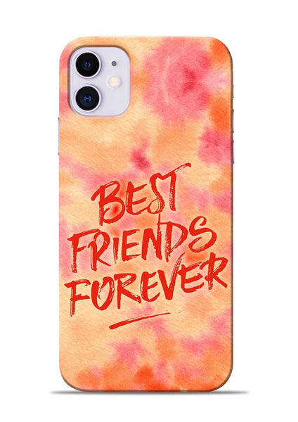 Best Friends Forever iPhone 11 Mobile Back Cover