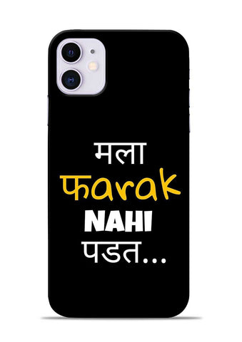 Farak Nahi Padta iPhone 11 Mobile Back Cover