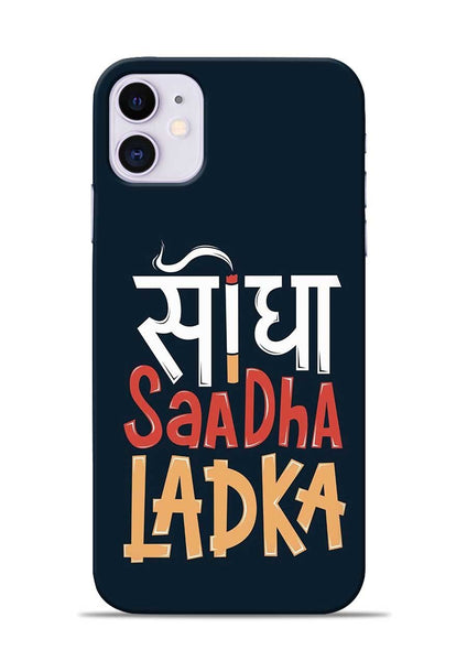 Saadha Ladka iPhone 11 Mobile Back Cover