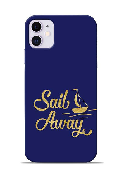 Sail Always iPhone 11 Mobile Back Cover