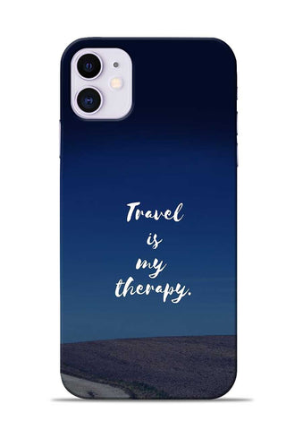 Travel Is My Therapy iPhone 11 Mobile Back Cover