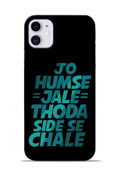 Jo Humse Jale iPhone 11 Mobile Back Cover
