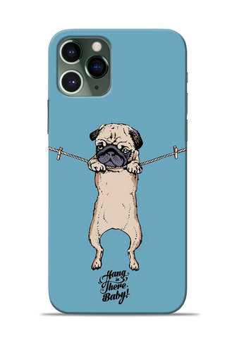 Hang In There iPhone 11 Pro Mobile Back Cover