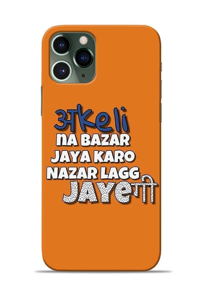 Akeli Na Jaya Karo iPhone 11 Pro Mobile Back Cover