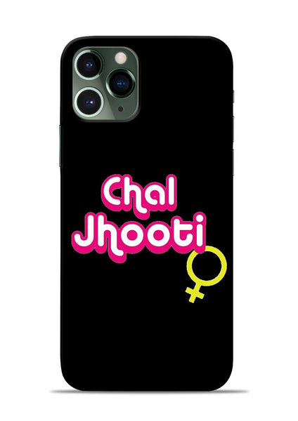 Chal Jhooti iPhone 11 Pro Mobile Back Cover