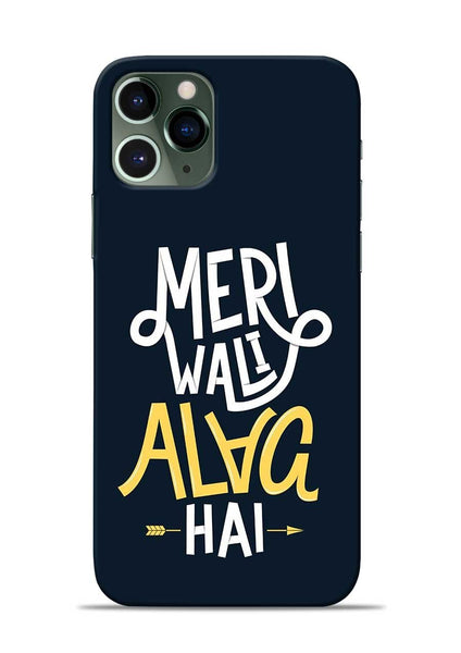 Meri Wali Alag Hai iPhone 11 Pro Mobile Back Cover