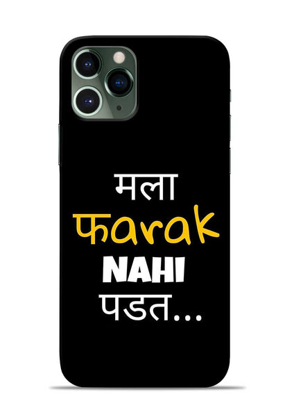 Farak Nahi Padta iPhone 11 Pro Mobile Back Cover