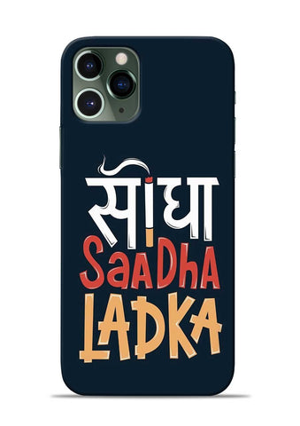 Saadha Ladka iPhone 11 Pro Mobile Back Cover