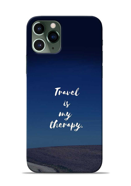 Travel Is My Therapy iPhone 11 Pro Mobile Back Cover