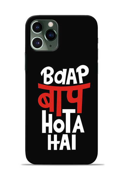 Baap Baap Hota Hai iPhone 11 Pro Mobile Back Cover
